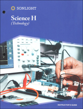 Sonlight Science Instructor Guide Level H Technology 4-Day