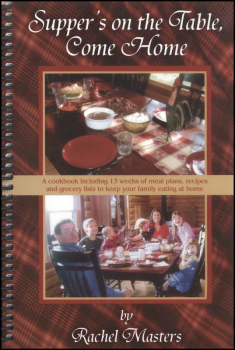 Supper's on the Table, Come Home Cookbook
