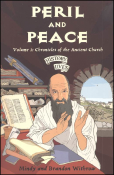 Peril and Peace Vol. 1: Chronicles of the Ancient Church