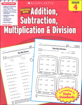 Addition, Subtraction, Multiplication & Division: Grade 4 (Scholastic Success With)