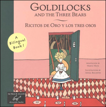 Goldilocks and the Three Bears - Ricitos De Oro Y Los Tres Osos (English / Spanish)