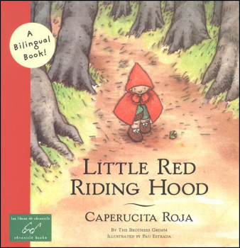 Little Red Riding Hood / Caperucita Roja (English / Spanish)