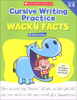 Cursive Writing Practice: Wacky Facts Grades 2-5
