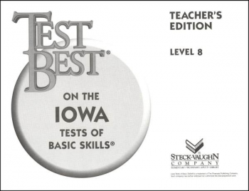 Test Best on Iowa Tests Basic Skills Level 8 Teacher's Edition