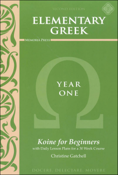 Elementary Greek Koine for Beginners Year One Textbook (2nd Edition)