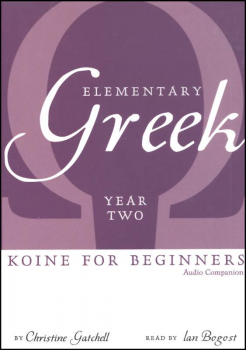 Elementary Greek Koine for Beginners Year Two Audio CD