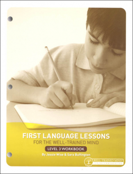 First Language Lessons for the Well-Trained Mind Level 3 Workbook