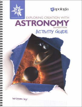 Exploring Creation with Astronomy Activity Guide 2nd Edition