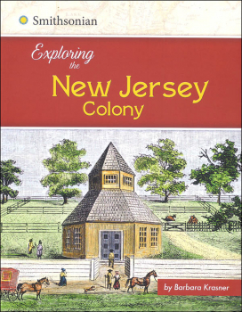 Exploring the New Jersey Colony (Exploring the 13 Colonies)