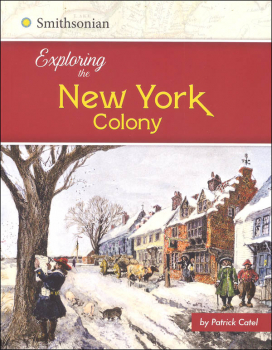 Exploring the New York Colony (Exploring the 13 Colonies)