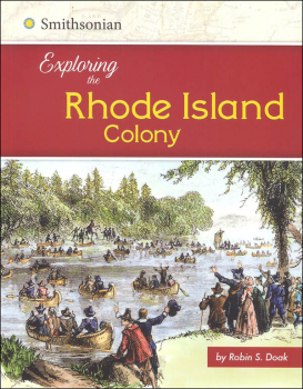Exploring the Rhode Island Colony (Exploring the 13 Colonies)