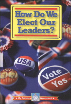 How Do We Elect Our Leaders?