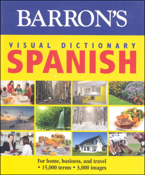 Barron's Visual Dictionary: Spanish