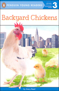 Backyard Chickens (Penguin Young Reader Level 3)