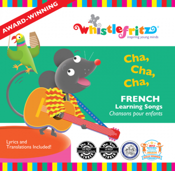 Cha, Cha, Cha: French Learning Songs