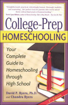 College-Prep Homeschooling 2nd ed.