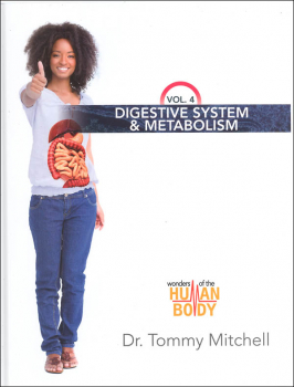 Digestive System & Metabolism Volume 4 (Wonders of the Human Body)