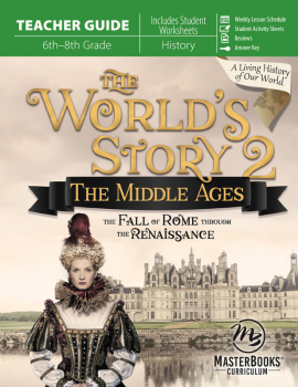 World's Story 2: Middle Ages Teacher Guide