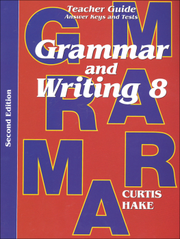 Grammar & Writing 8 Teacher Packet 2ED