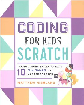 Coding for Kids: Scratch