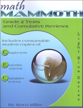 Math Mammoth Light Blue Series Grade 2 Test/Review (Colored Version)