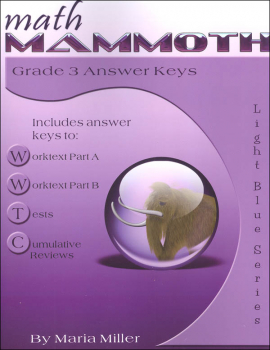 Math Mammoth Light Blue Series Grade 3 Answer Key (Colored Version)