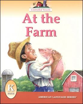 At the Farm (ALS Kindergarten Readers)