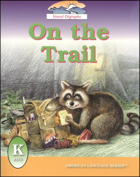 On the Trail (ALS Kindergarten Readers)