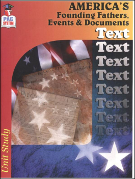 America's Founding Fathers, Events & Documents Text