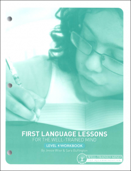 First Language Lessons for the Well-Trained Mind Level 4 Workbook