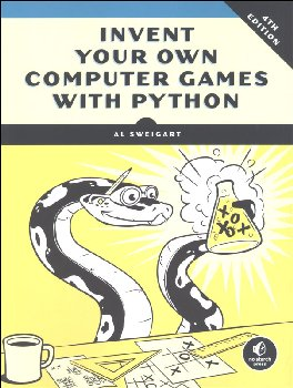 Invent your Own Computer Games with Python (4th Edition)
