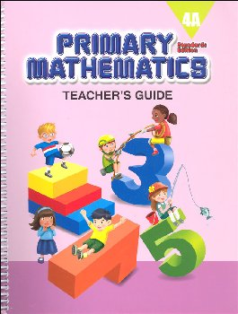 Primary Mathematics Teacher's Guide 4A Standards Edition