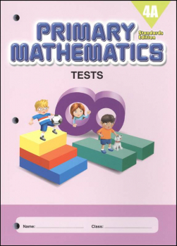 Primary Mathematics Tests 4A Standards Edition