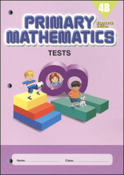 Primary Mathematics Tests 4B Standards Edition