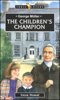 George Muller, Children's Champion