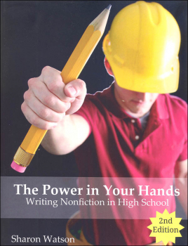 Power in Your Hands: Writing Nonfiction in High School 2nd Edition