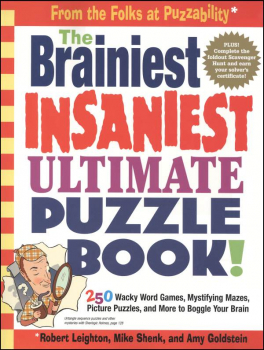 Brainiest, Insaniest Ultimate Puzzle Book!