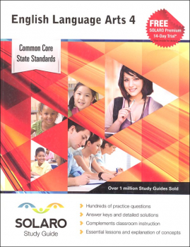 Common Core English Language Arts Grade 4 (SOLARO Study Guide)