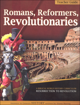 Romans, Reformers, Revolutionaries Tchr Guide