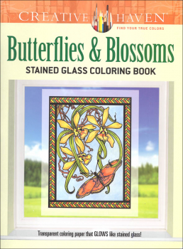Butterflies and Blossoms Stained Glass Coloring Book (Creative Haven)