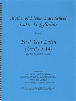 Latin II Syllabus (Henle First Year Latin, Units 8-14)