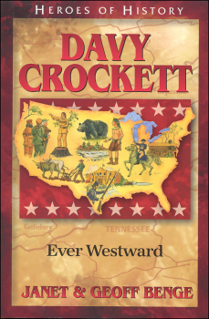 Davy Crockett: Ever Westward (Heroes of History)