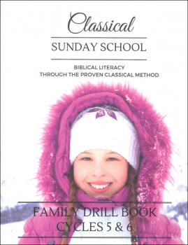 Classical Sunday School Family Drill Book Cycles 5 & 6