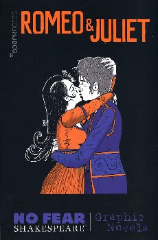 Romeo & Juliet: No Fear Shakespeare Graphic Novel
