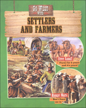 Go West with Settlers and Farmers