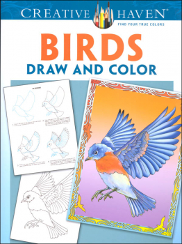 Birds Draw and Color (Creative Haven)