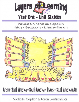 Layers of Learning Unit 1-16: Ancient South America-South America-Plants-South American Art