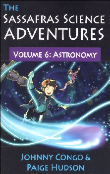 Sassafras Science Adventures Volume 6: Astronomy