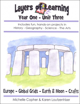 Layers of Learning Unit 1-3: Ancient Europe-Global Grids-Earth & Moon-Crafts