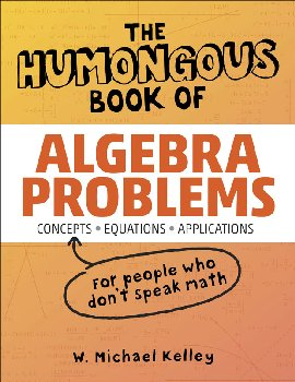 Humongous Book of Algebra Problems